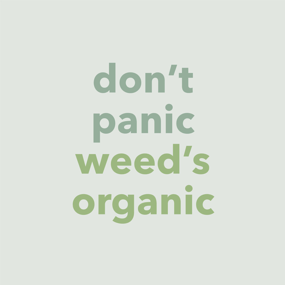 dont-panic-weed-is-organic